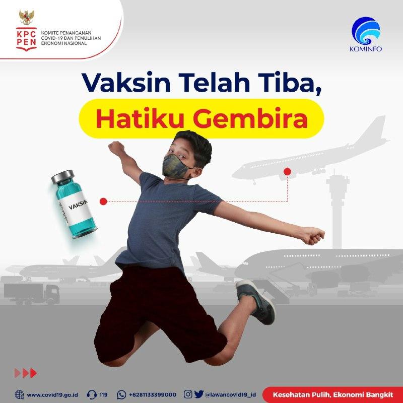 Vaksin Covid – 19 Telah Tiba di Indonesia